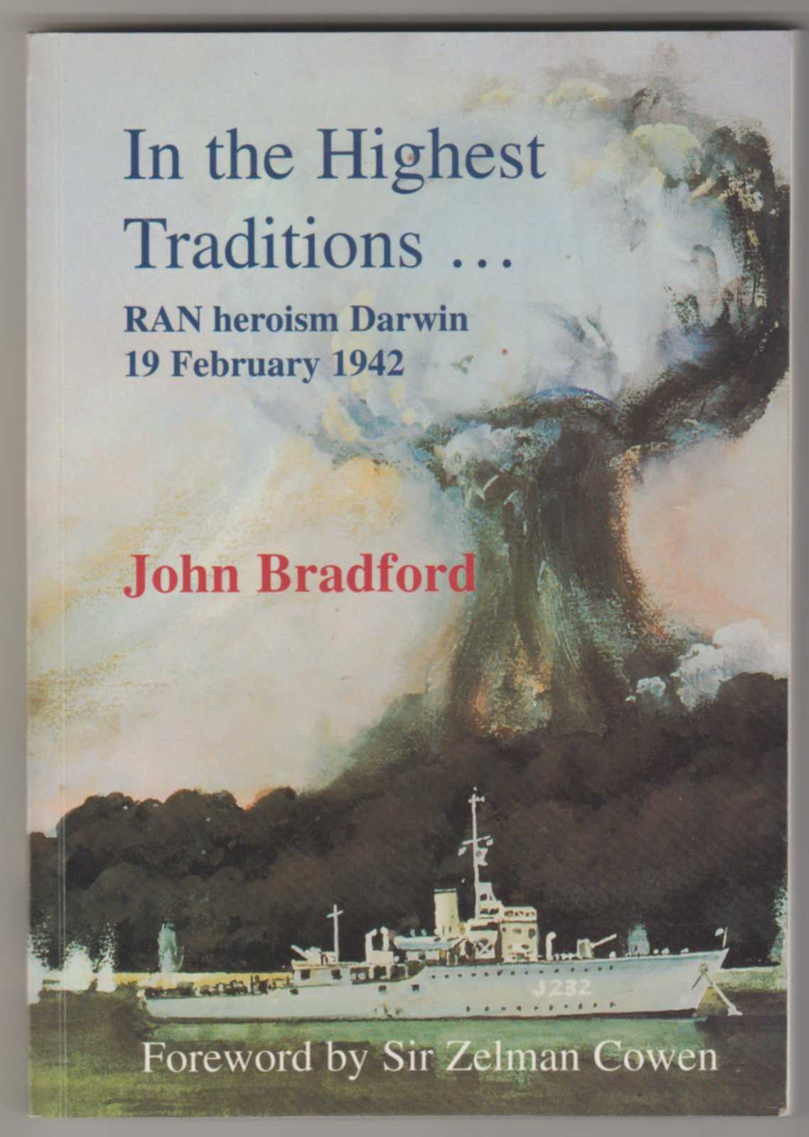 Image for IN THE HIGHEST TRADITIONS . . . RAN Heroism Darwin 19 February 1942   (Inscribed Copy)