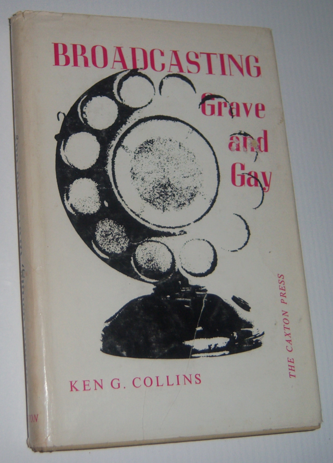 Image for BROADCASTING GRAVE AND GAY  (Signed Copy)