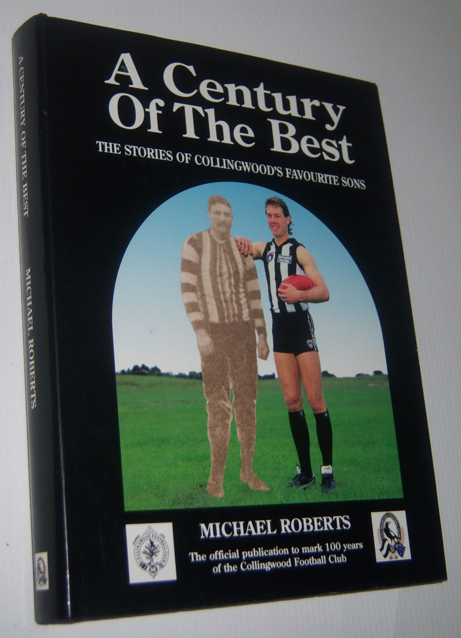 Image for A CENTURY OF THE BEST: The Stories of Collingwood's Favourite Sons