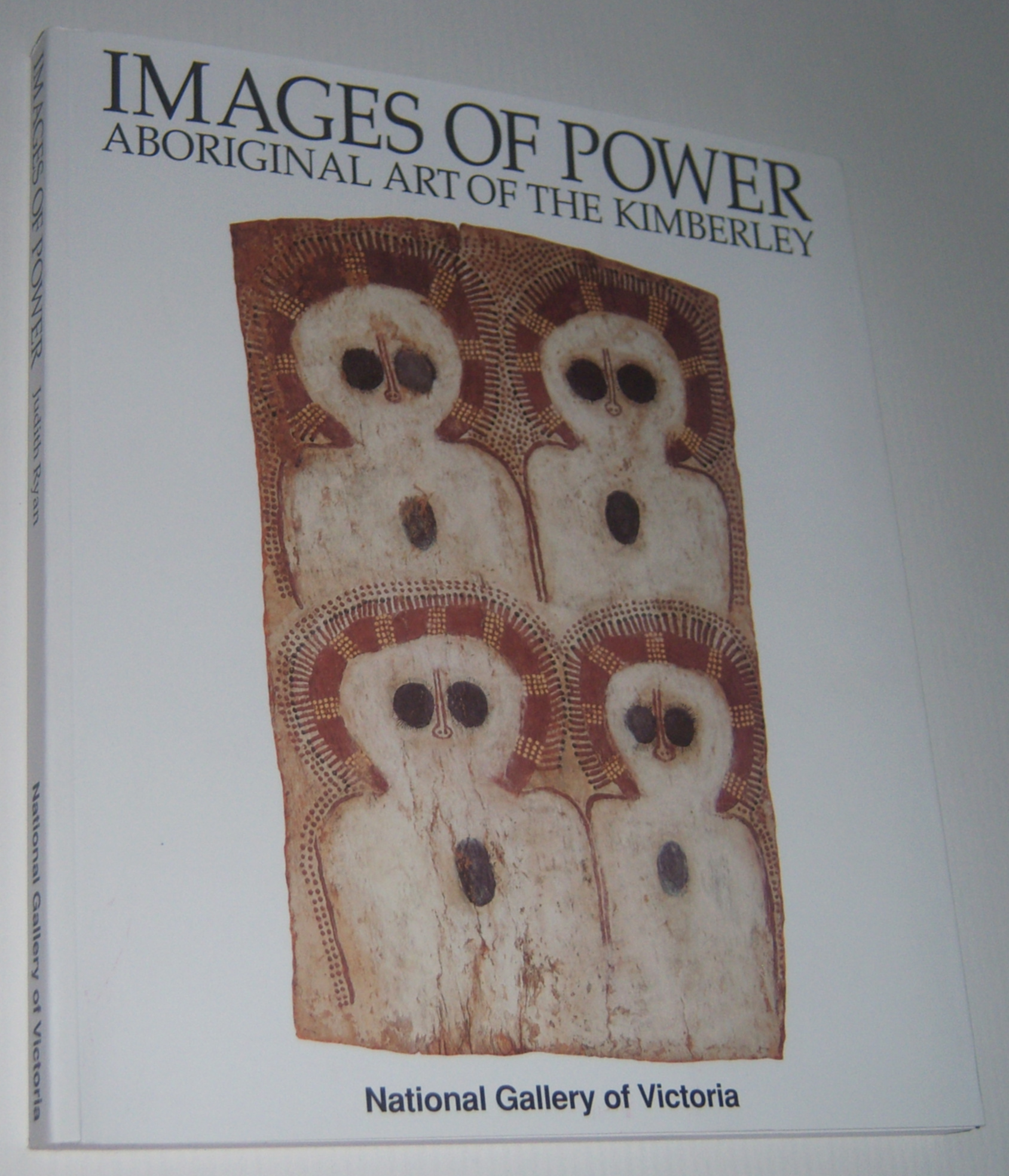 Image for IMAGES OF POWER: Aboriginal Art of the Kimberley