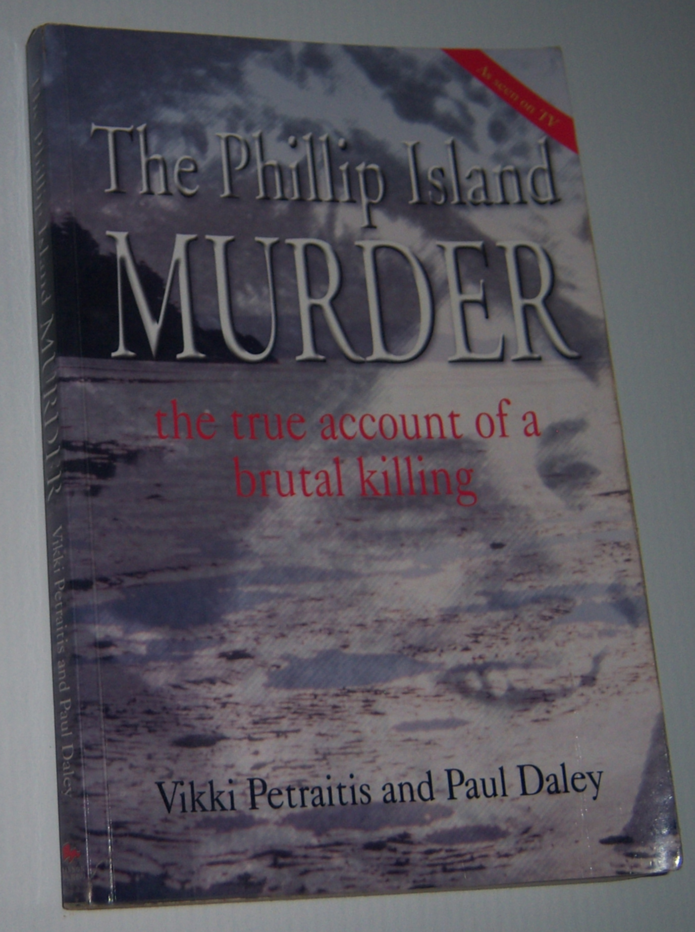 Image for THE PHILLIP ISLAND MURDER: The True Account of a Brutal Killing