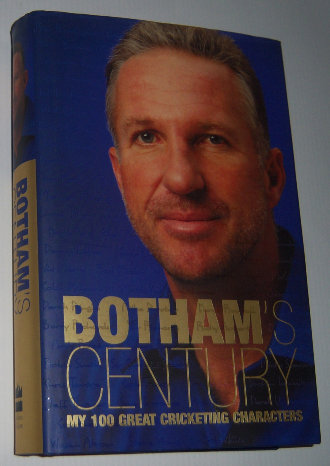 Image for BOTHAM'S CENTURY: My 100 Great Cricketing Characters  (Signed Copy)
