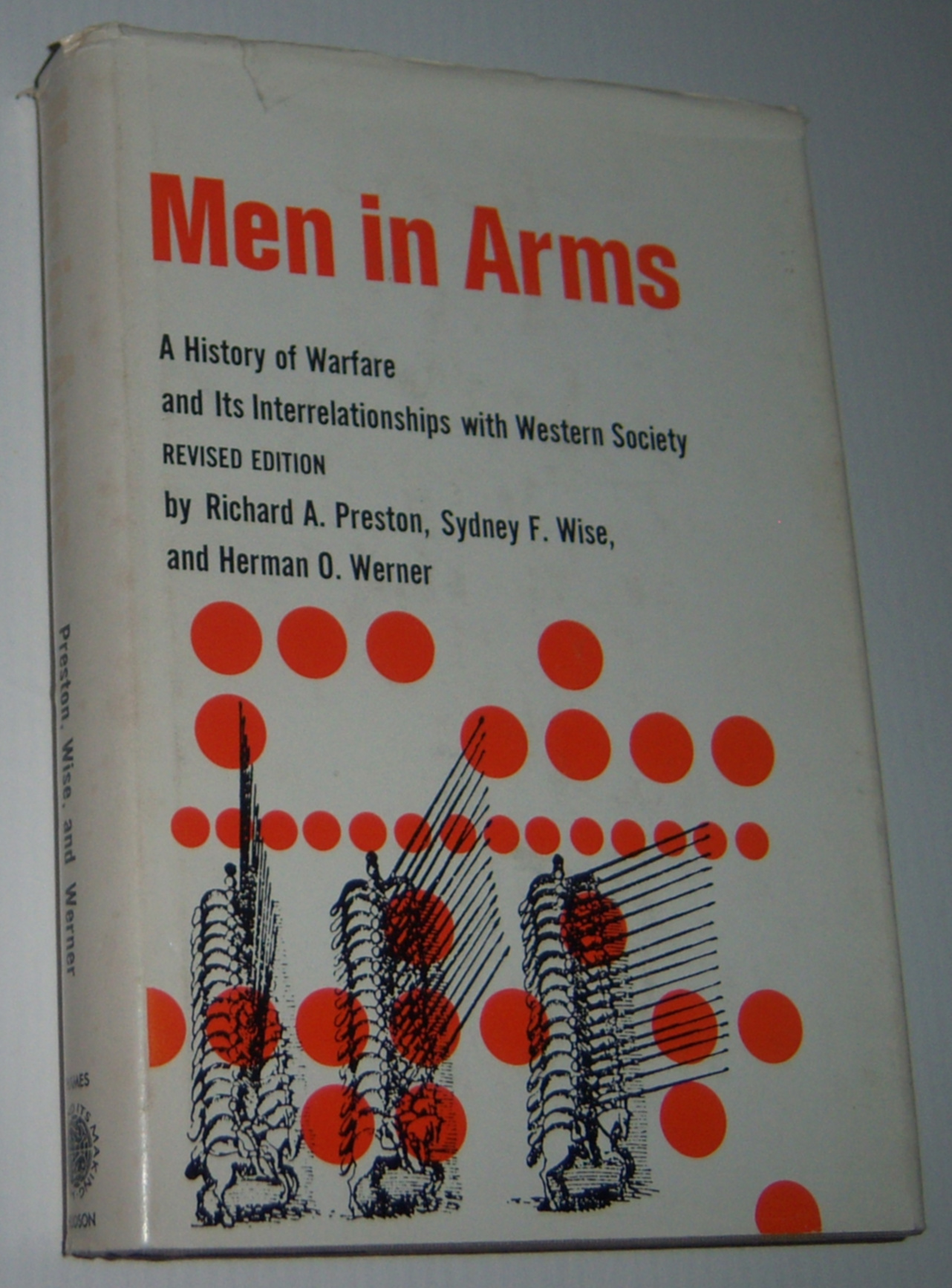 Image for MEN IN ARMS: A History of Warfare and Its Interrelationships with Western Society (Revised Edition)