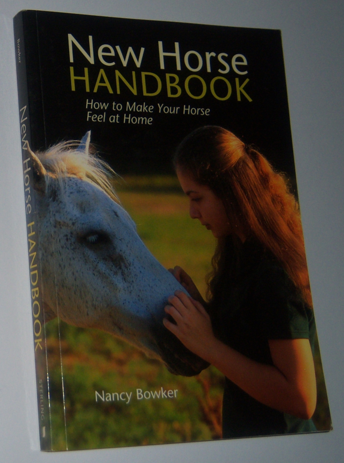 Image for NEW HORSE HANDBOOK: Settling in Safely at a New Stable