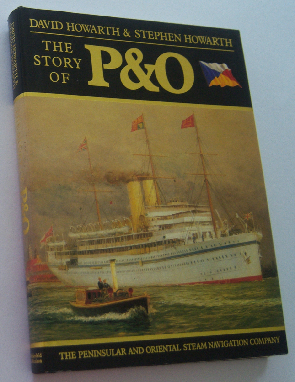 Image for THE STORY OF P & O: The Peninsular and Oriental Steam Navigation Company