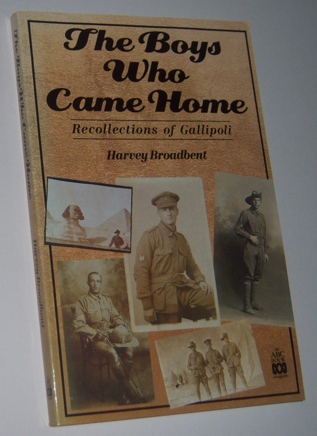 Image for THE BOYS WHO CAME HOME: Recollections of Gallipoli