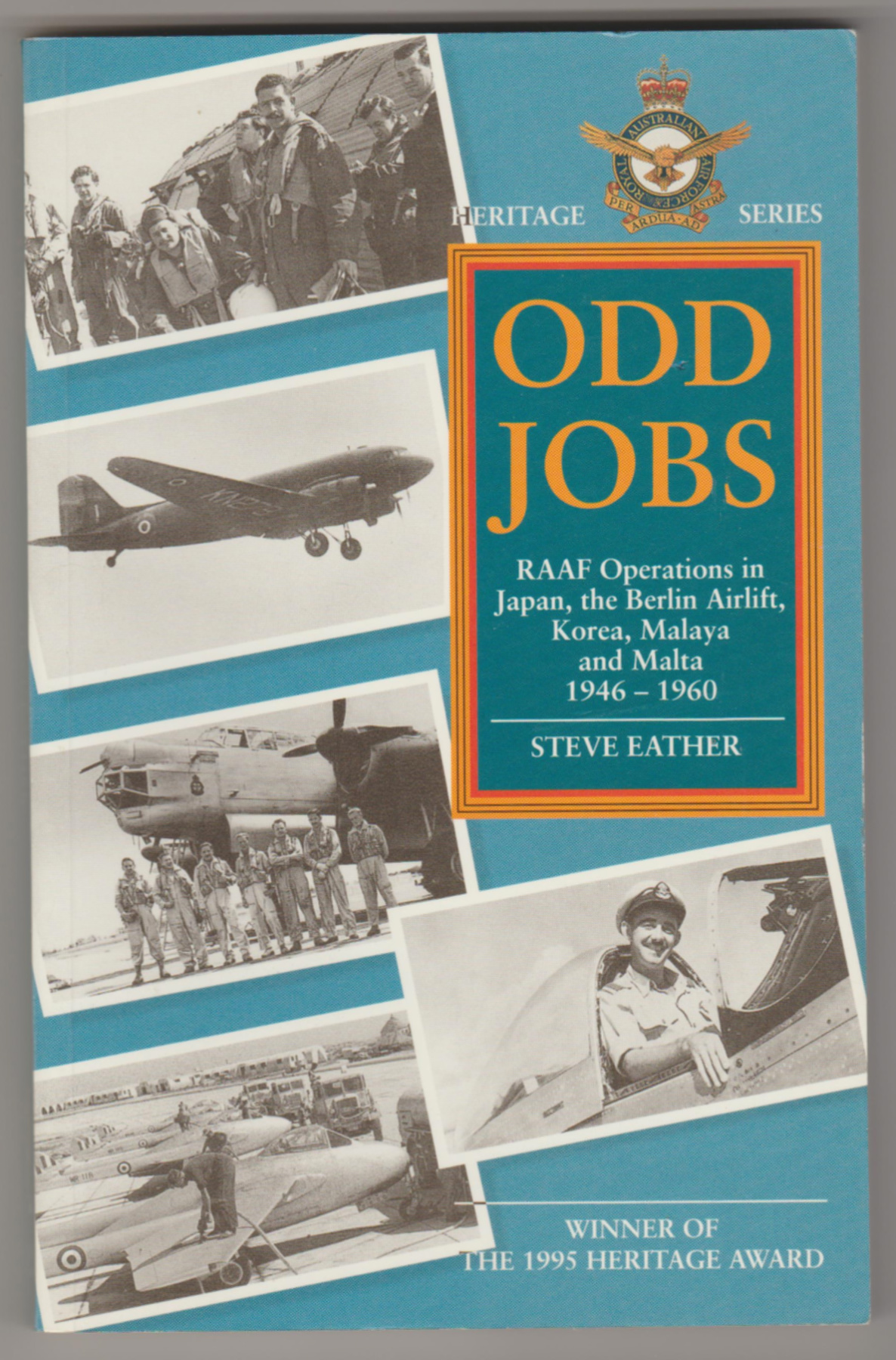 Image for ODD JOBS : RAAF Operations in Japan, the Berlin Airlift, Korea, Malaya and Malta 1946-1960