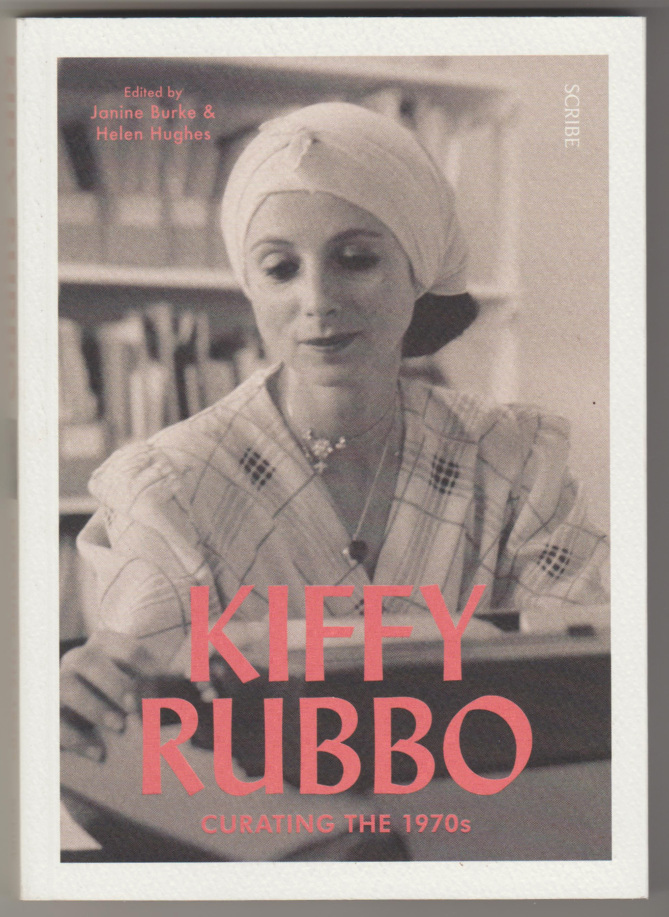 Image for KIFFY RUBBO: Curating the 1970's
