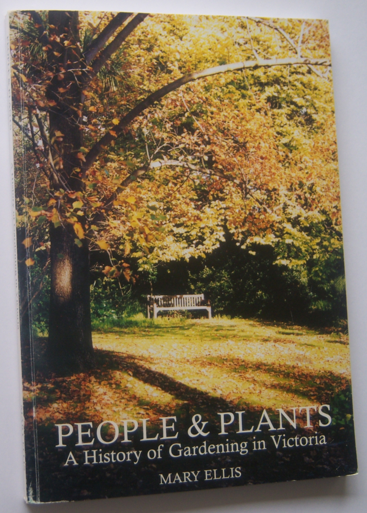 Image for PEOPLE & PLANTS : A History of Gardening in Victoria