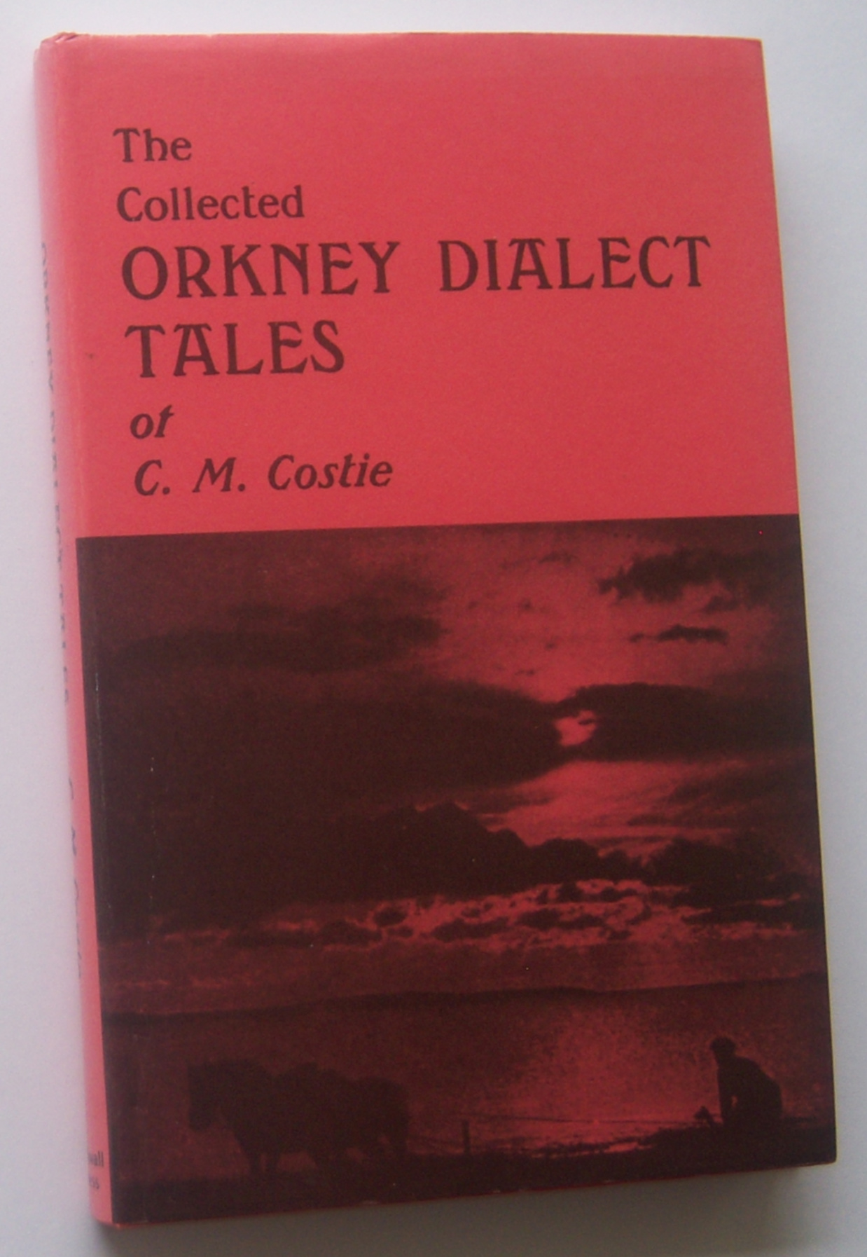 Image for THE COLLECTED ORKNEY DIALECT TALES
