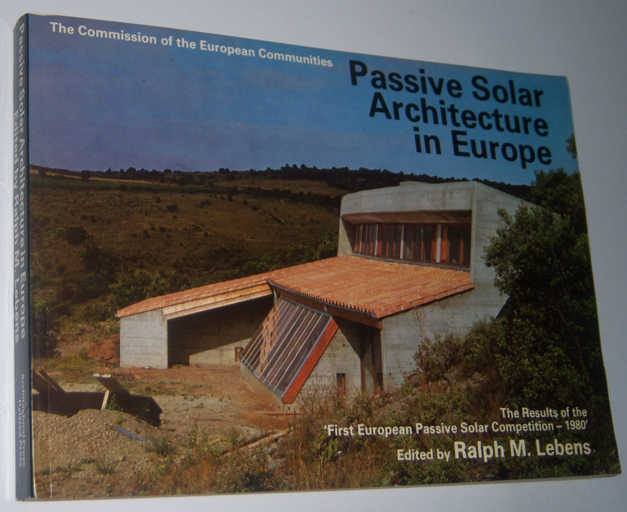 Image for PASSIVE SOLAR ARCHITECTURE IN EUROPE: The Results of the First European Passive Solar Competition - 1980