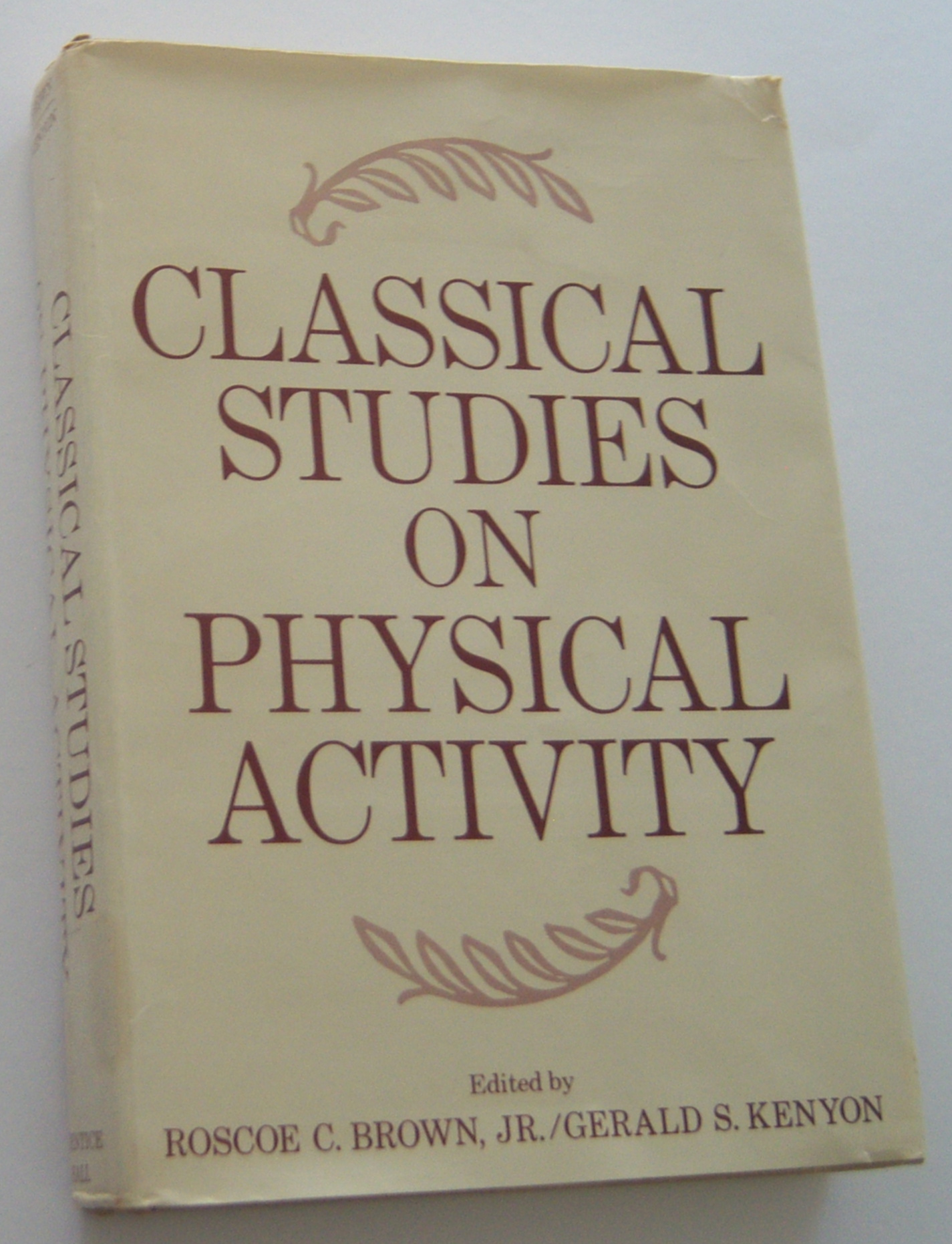 Image for CLASSICAL STUDIES ON PHYSICAL ACTIVITY