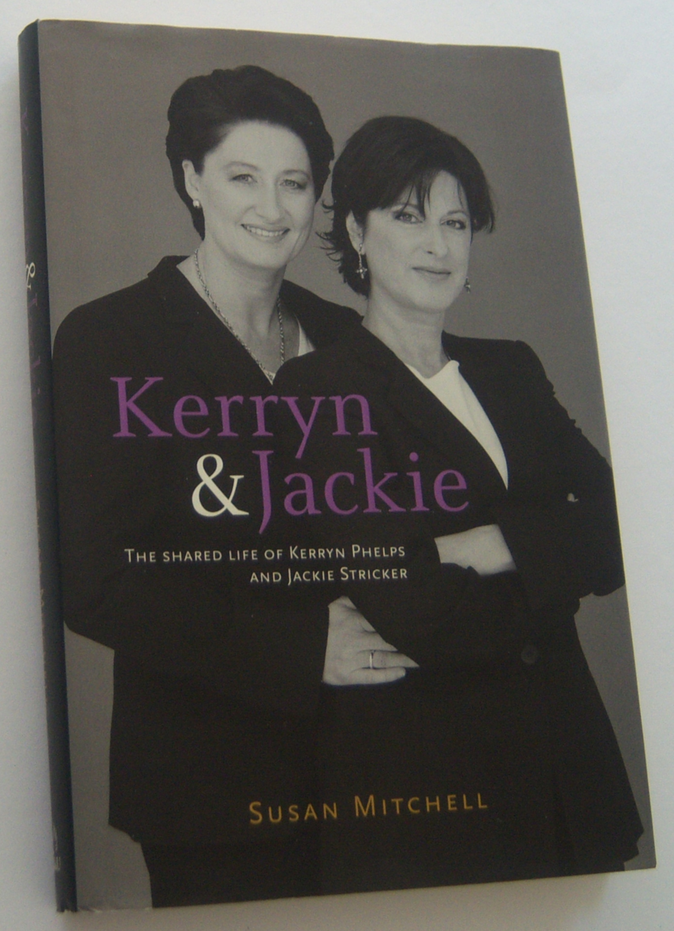 Image for KERRYN & JACKIE. The shared life of Kerryn Phelps and Jackie Stricker