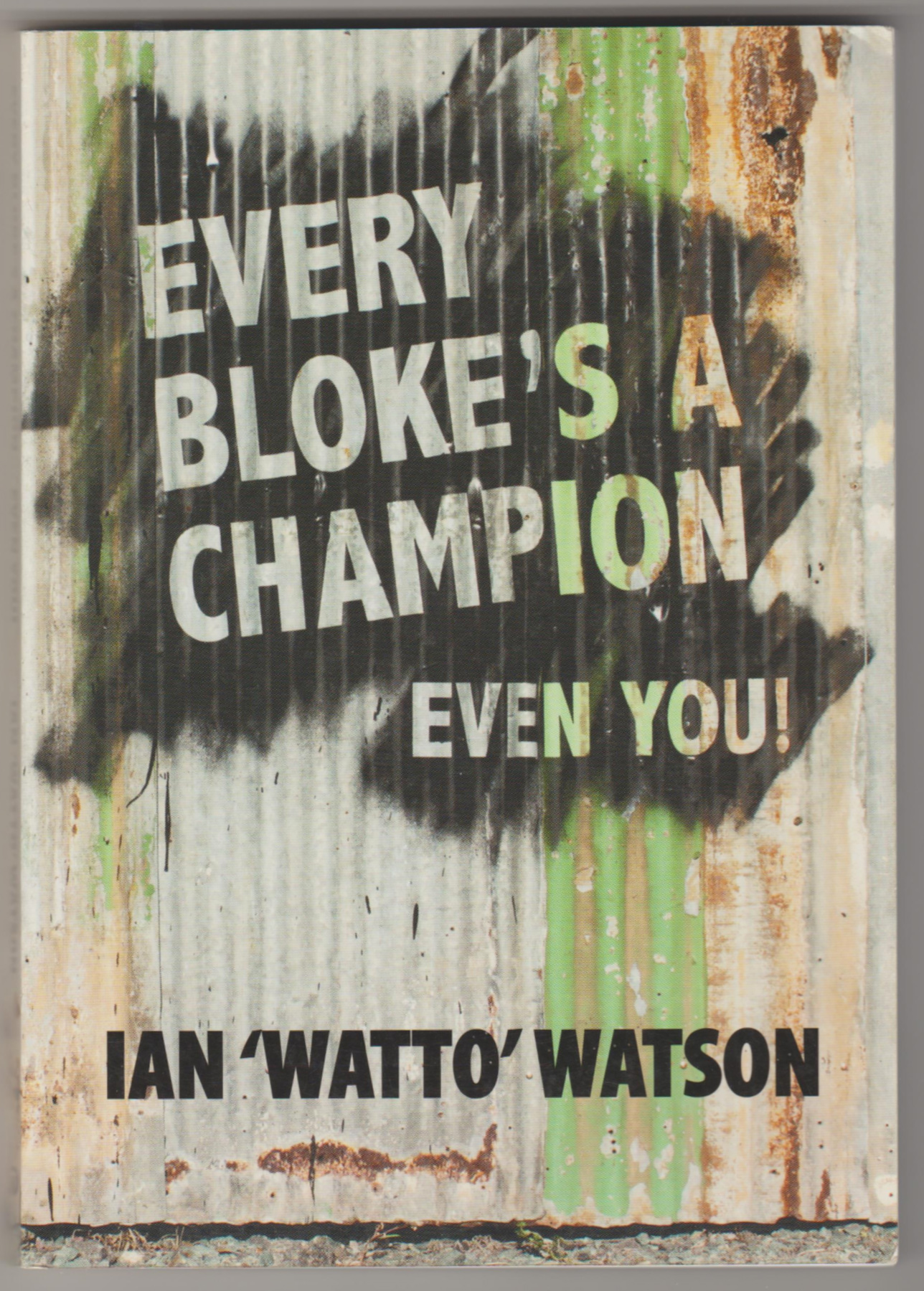 Image for EVERY BLOKE'S A CHAMPION - Even You!