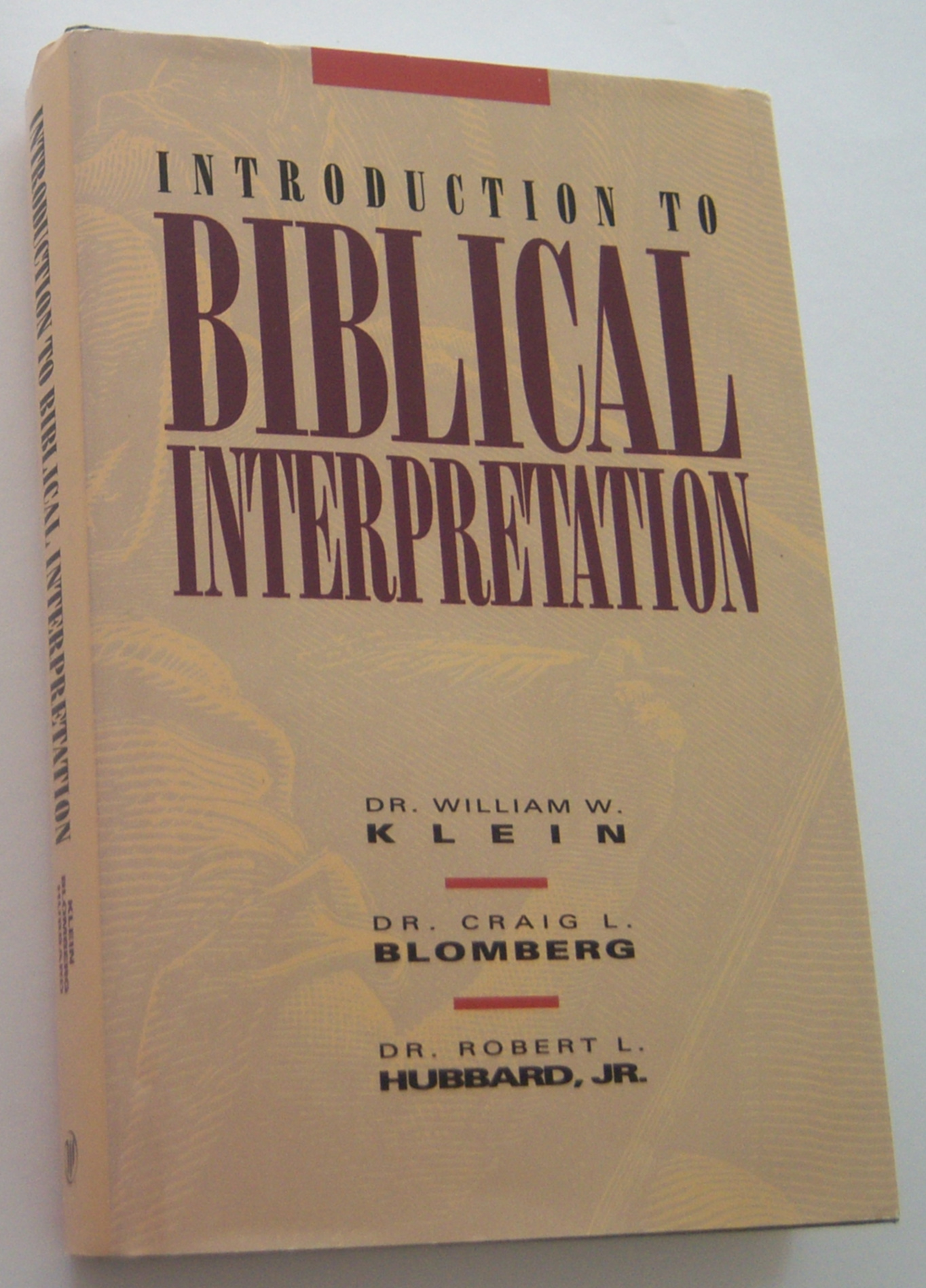 Image for INTRODUCTION TO BIBLICAL INTERPRETATION