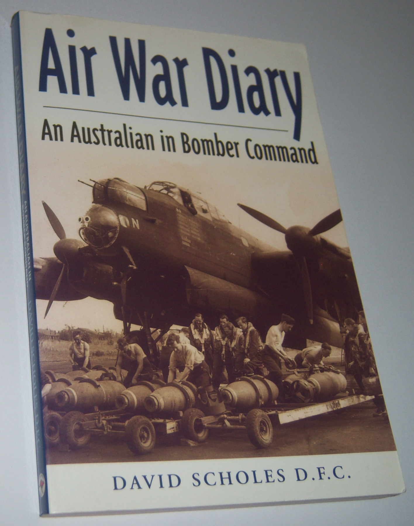 Image for AIR WAR DIARY: An Australian in Bomber Command