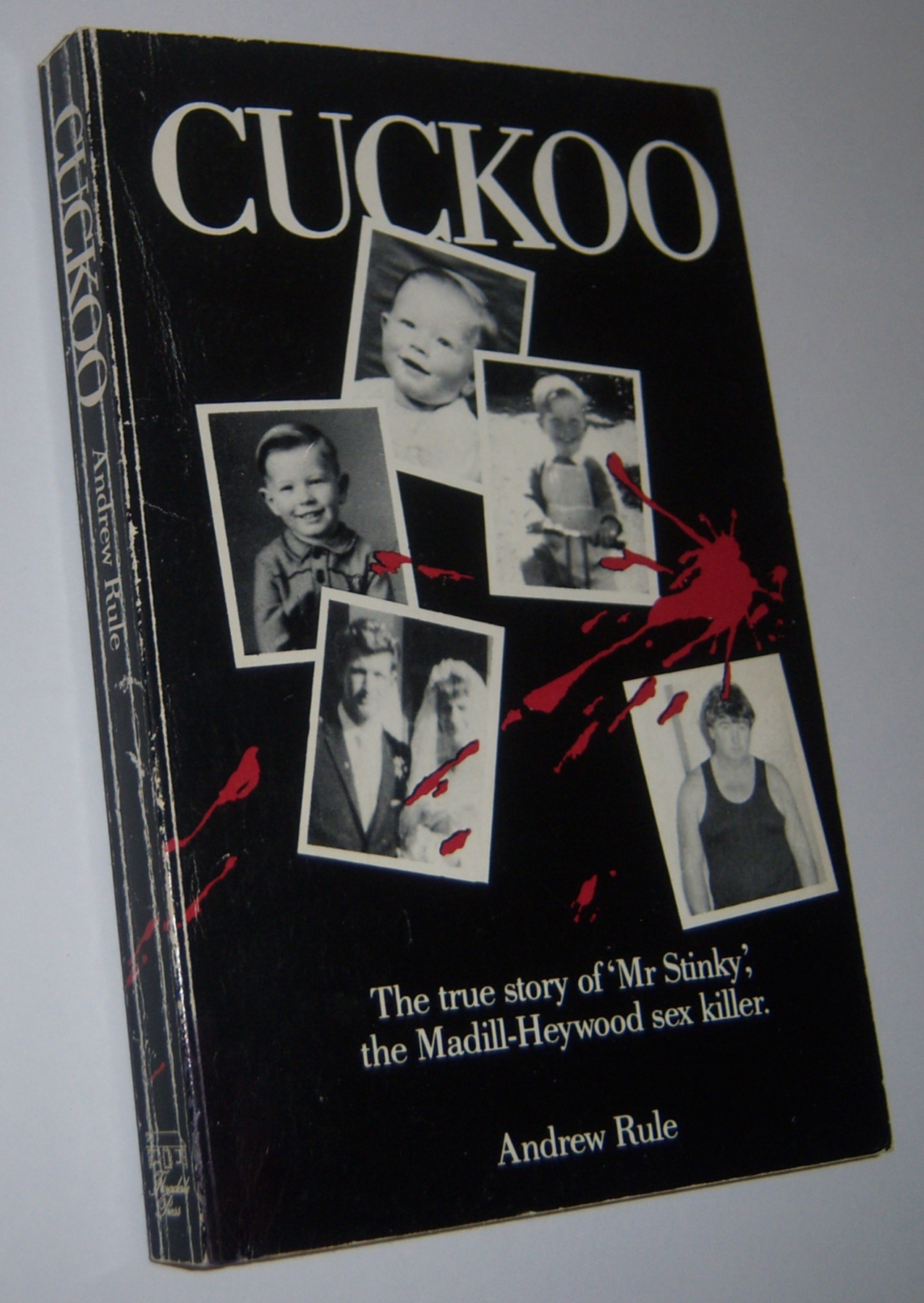 "Image for CUCKOO: The True Story of ""Mr Stinky"", the Madill-Heywood Sex Killer  (Inscribed Copy)"
