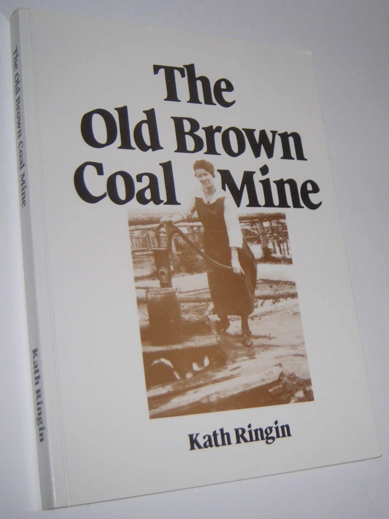 Image for THE OLD BROWN COAL MINE (Signed Copy)