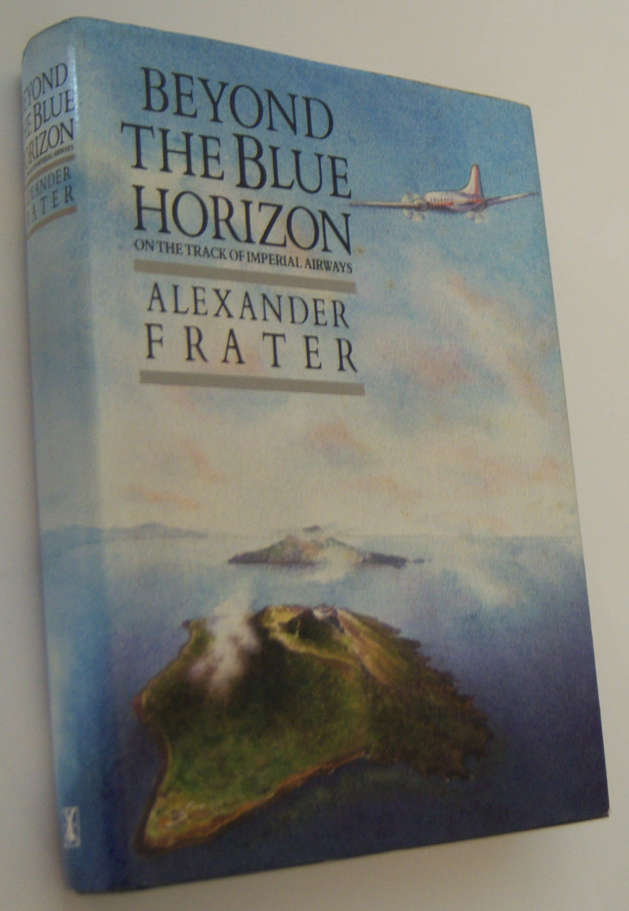 Image for BEYOND THE BLUE HORIZON: On the Track of Imperial Airways