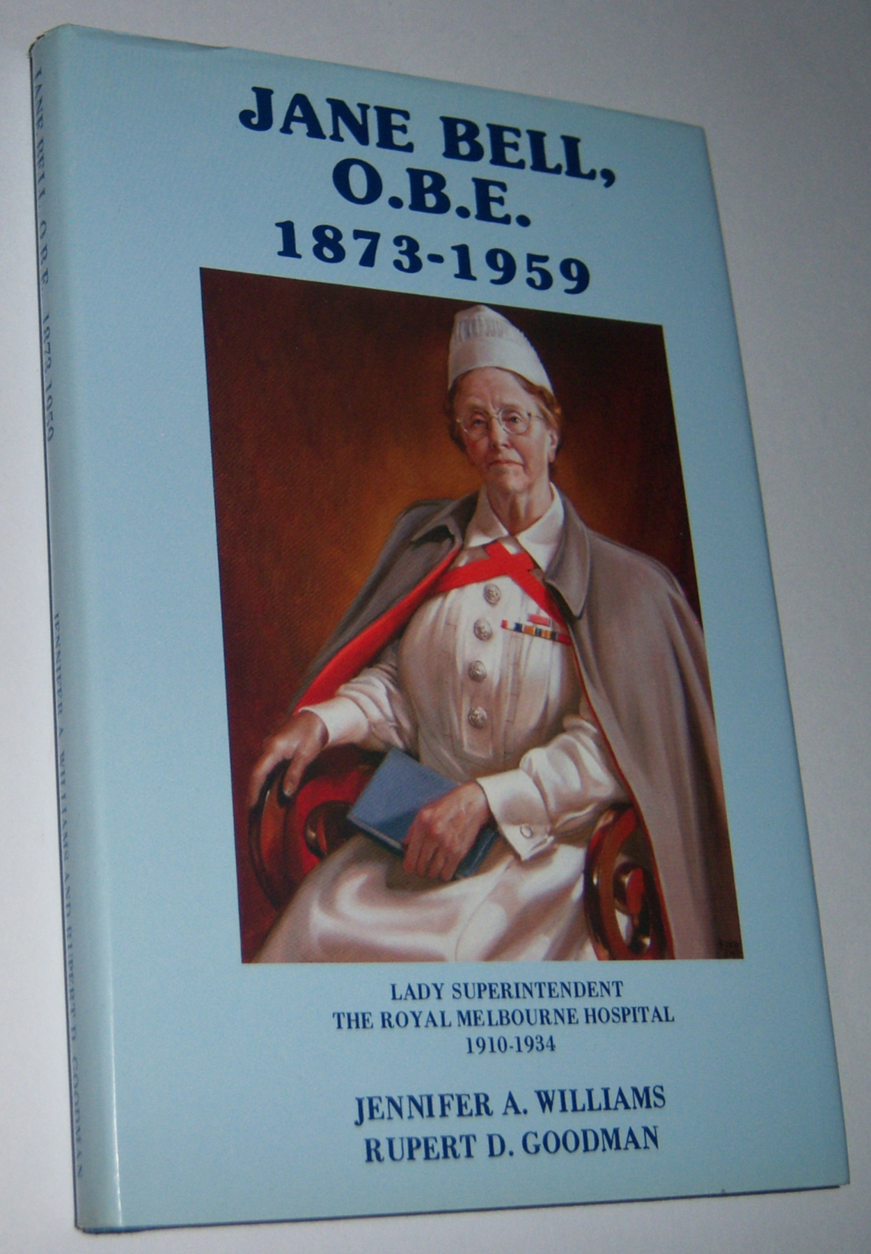 Image for JANE BELL, OBE (1873-1959). Lady Superintendent, the Royal Melbourne Hospital (1910-1934)