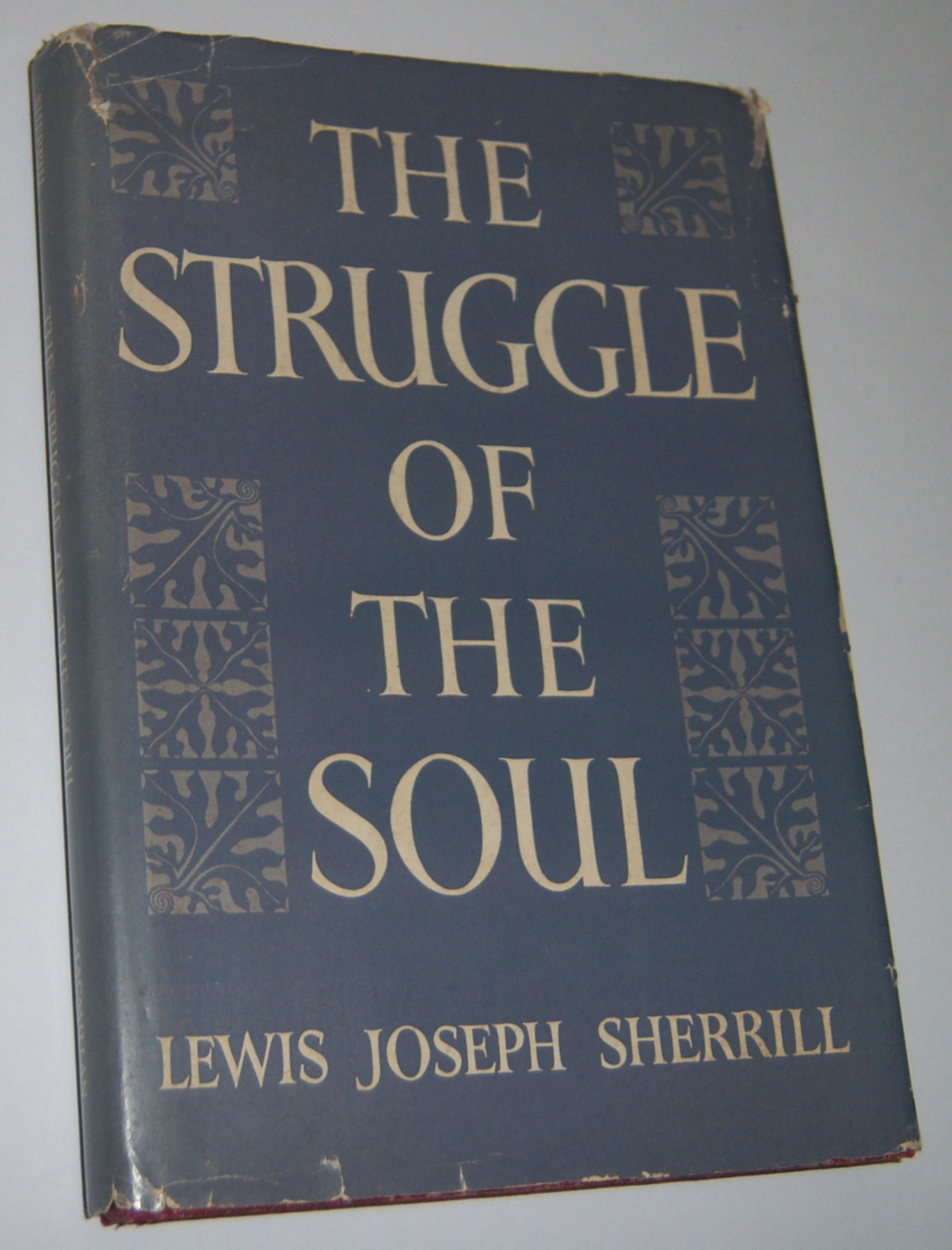 Image for THE STRUGGLE OF THE SOUL