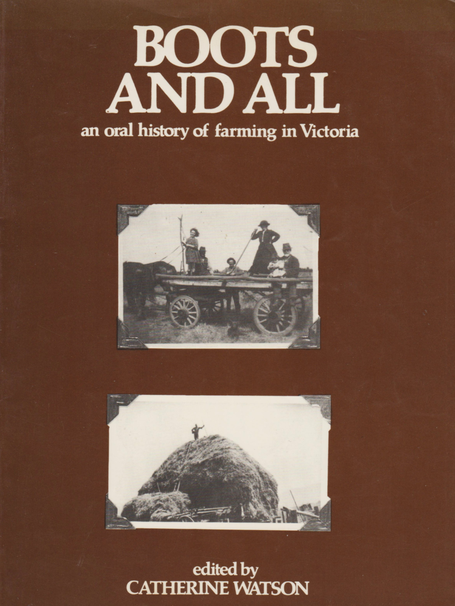 Image for BOOTS AND ALL: An Oral History of Farming in Victoria