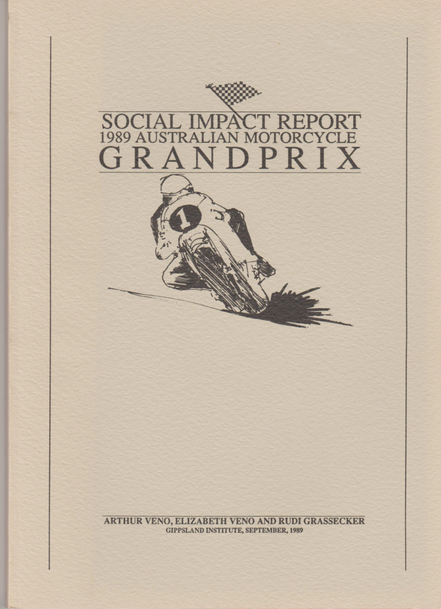 Image for SOCIAL IMPACT REPORT 1989  Australian Motorcycle Grand Prix