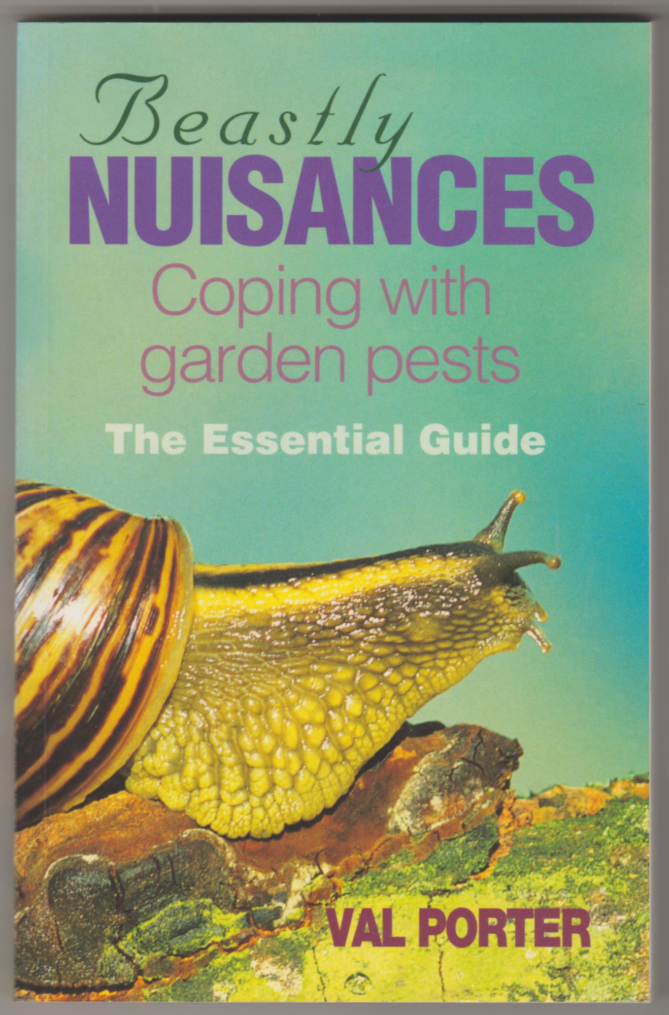 Image for BEASTLY NUISANCES: Coping with Garden Pests - The Essential Guide