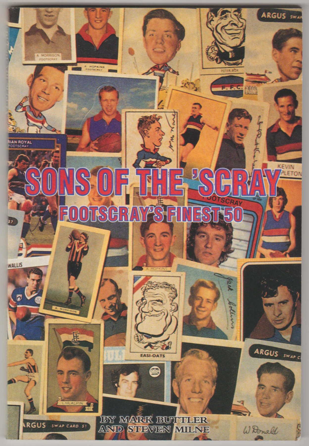 Image for SONS OF THE 'SCRAY: Footscray's Finest 50  (Signed)