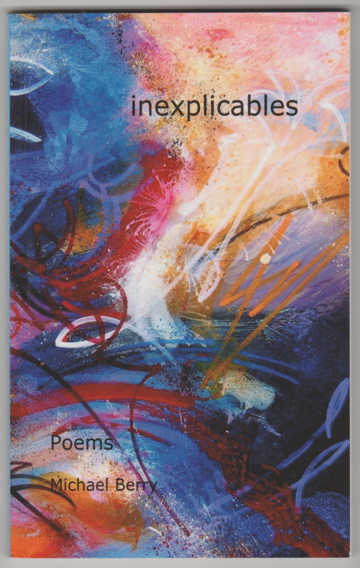 Image for INEXPLICABLES: Poems  (Inscribed Copy)