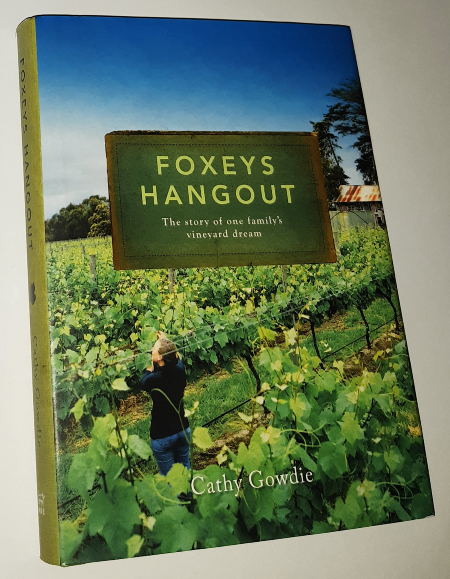 Image for FOXEYS HANGOUT: The Story of One Family's Vineyard Dream