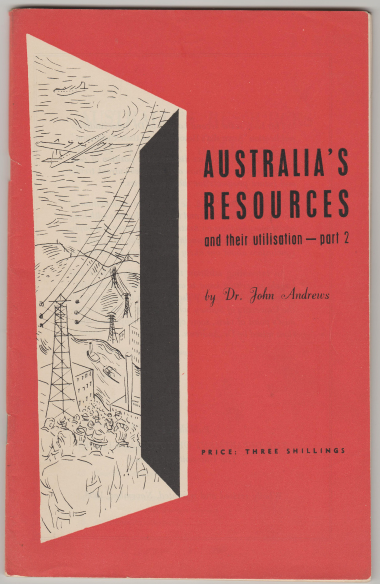 Image for AUSTRALIA'S RESOURCES and Their Utilisation - Part 2