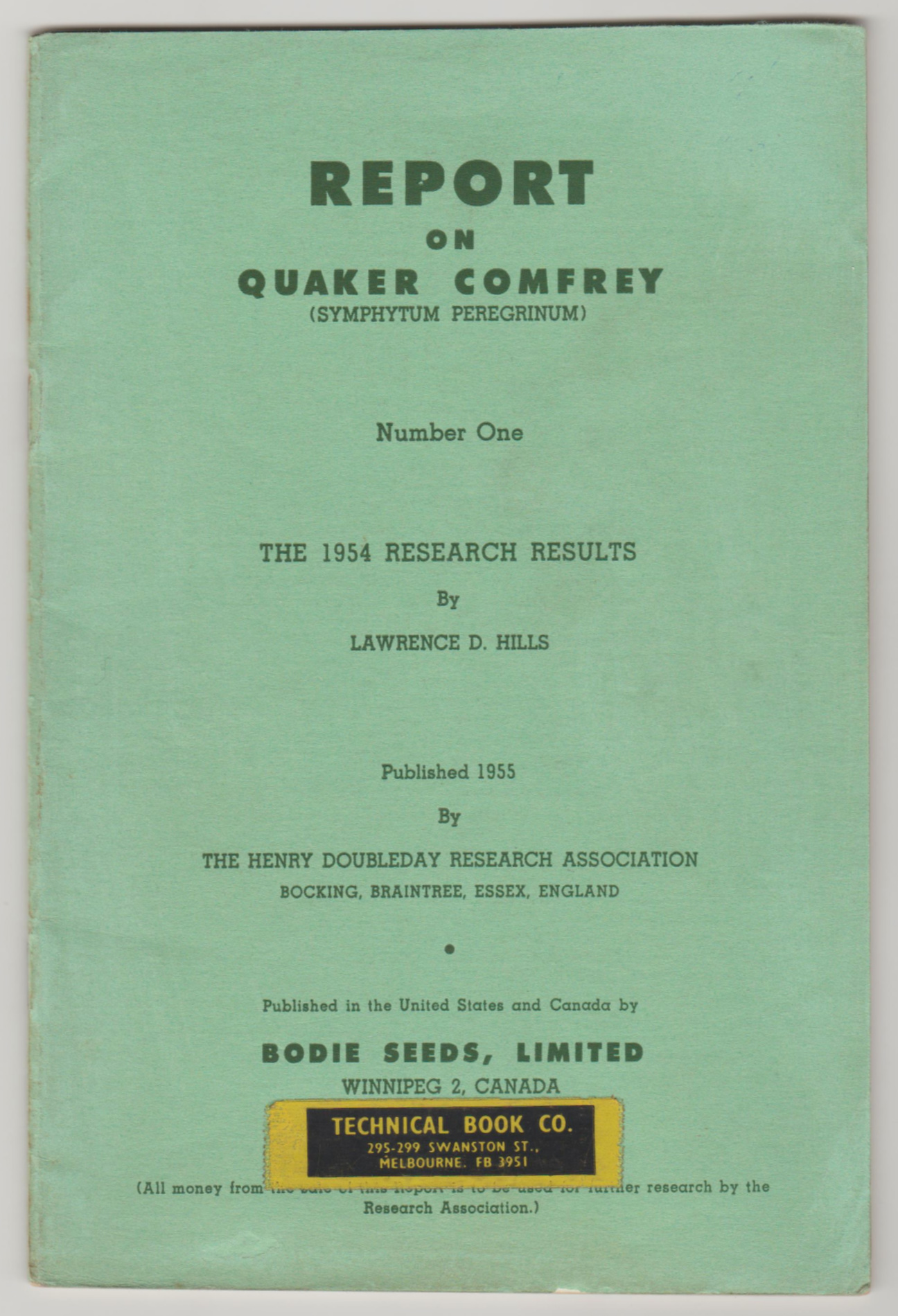 Image for QUAKER COMFREY REPORT NUMBER ONE. The 1954 Research Results