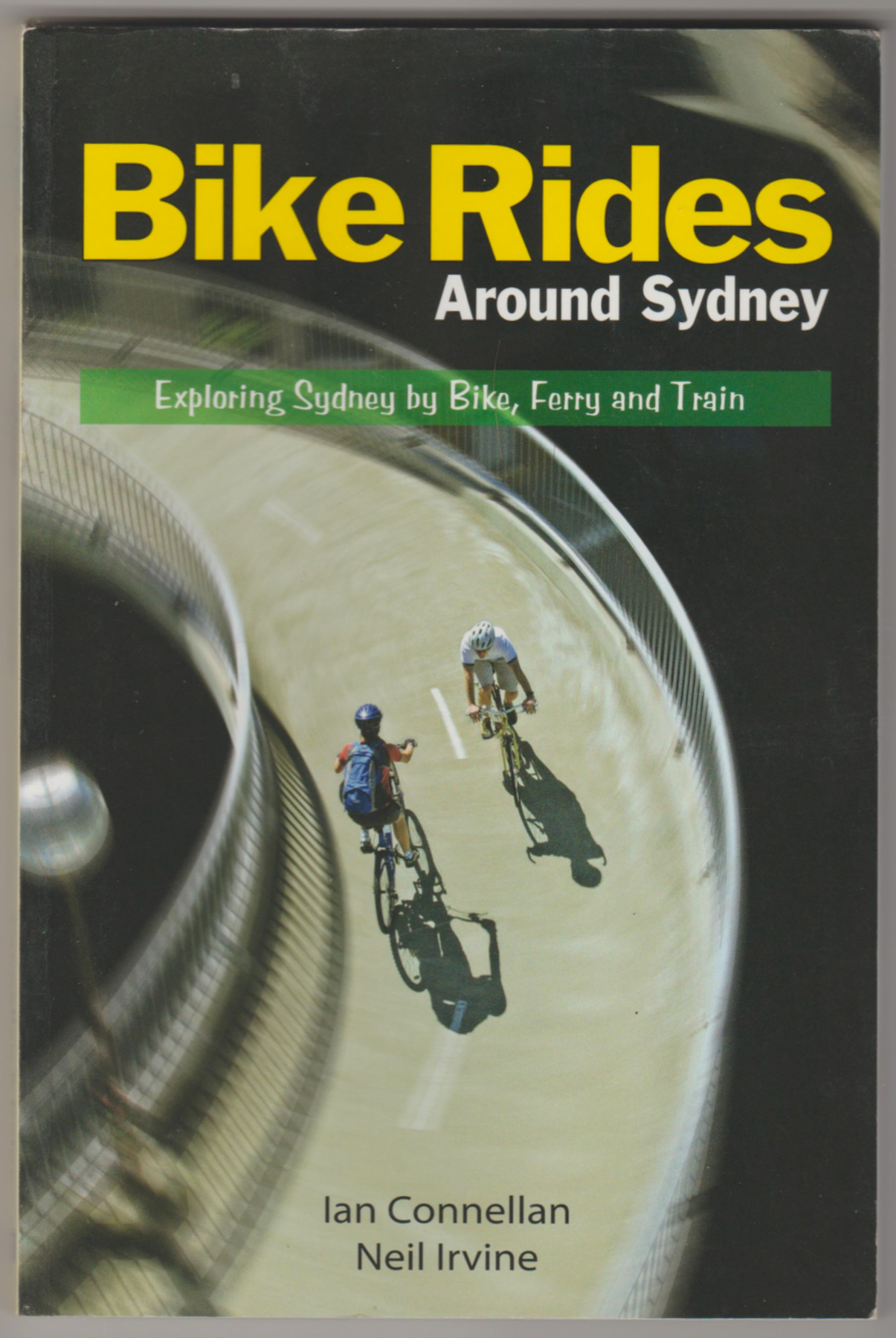 Image for BIKE RIDES AROUND SYDNEY: Exploring Sydney by Bike, Ferry and Train