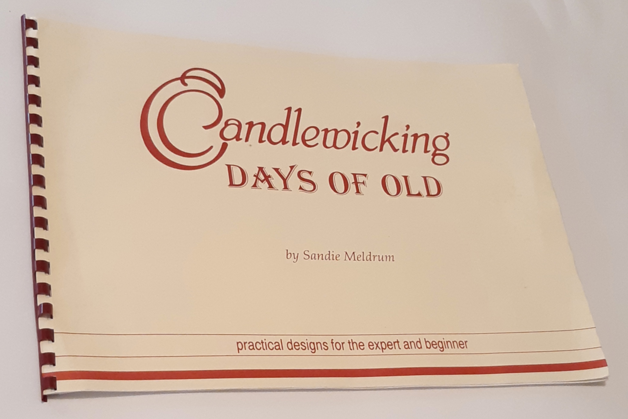 Image for CANDLEWICKING: Days of Old. Practical Designs for the Expert and Beginner (Inscribed Copy)