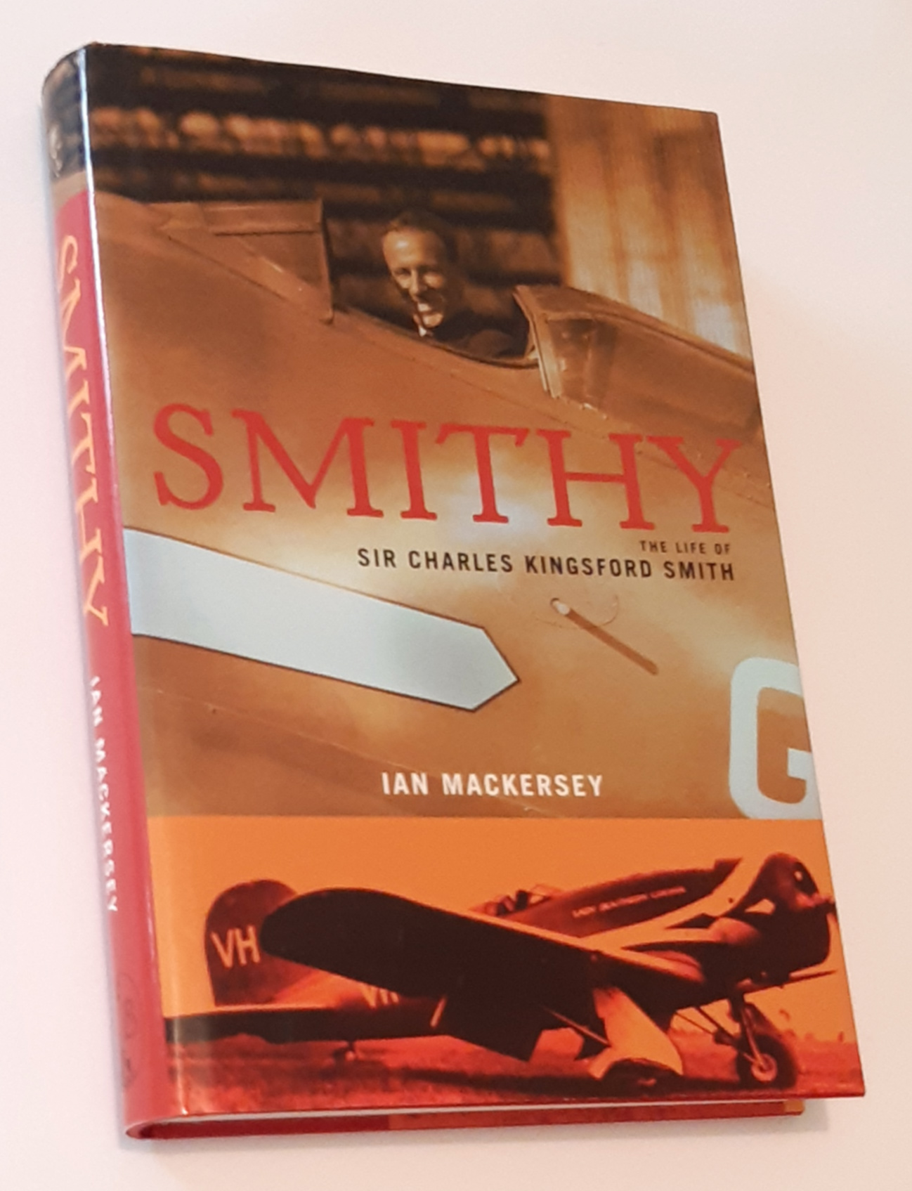 Image for SMITHY: The Life of Sir Charles Kingsford Smith