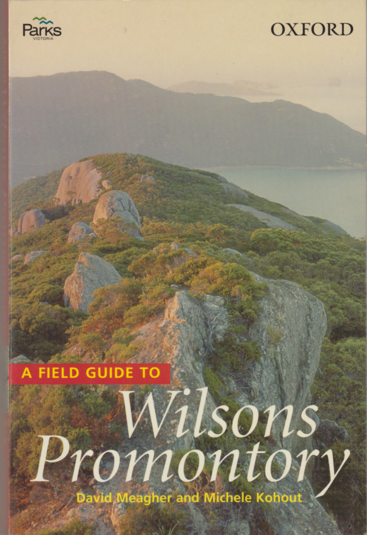 Image for A FIELD GUIDE TO WILSONS PROMONTORY