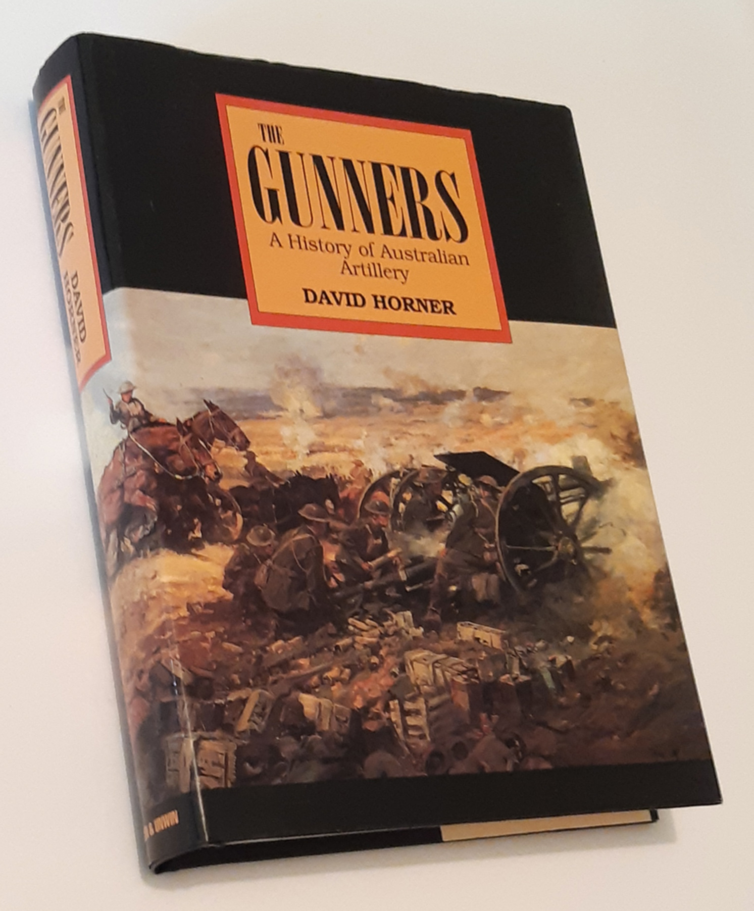Image for THE GUNNERS: A History of Australian Artillery
