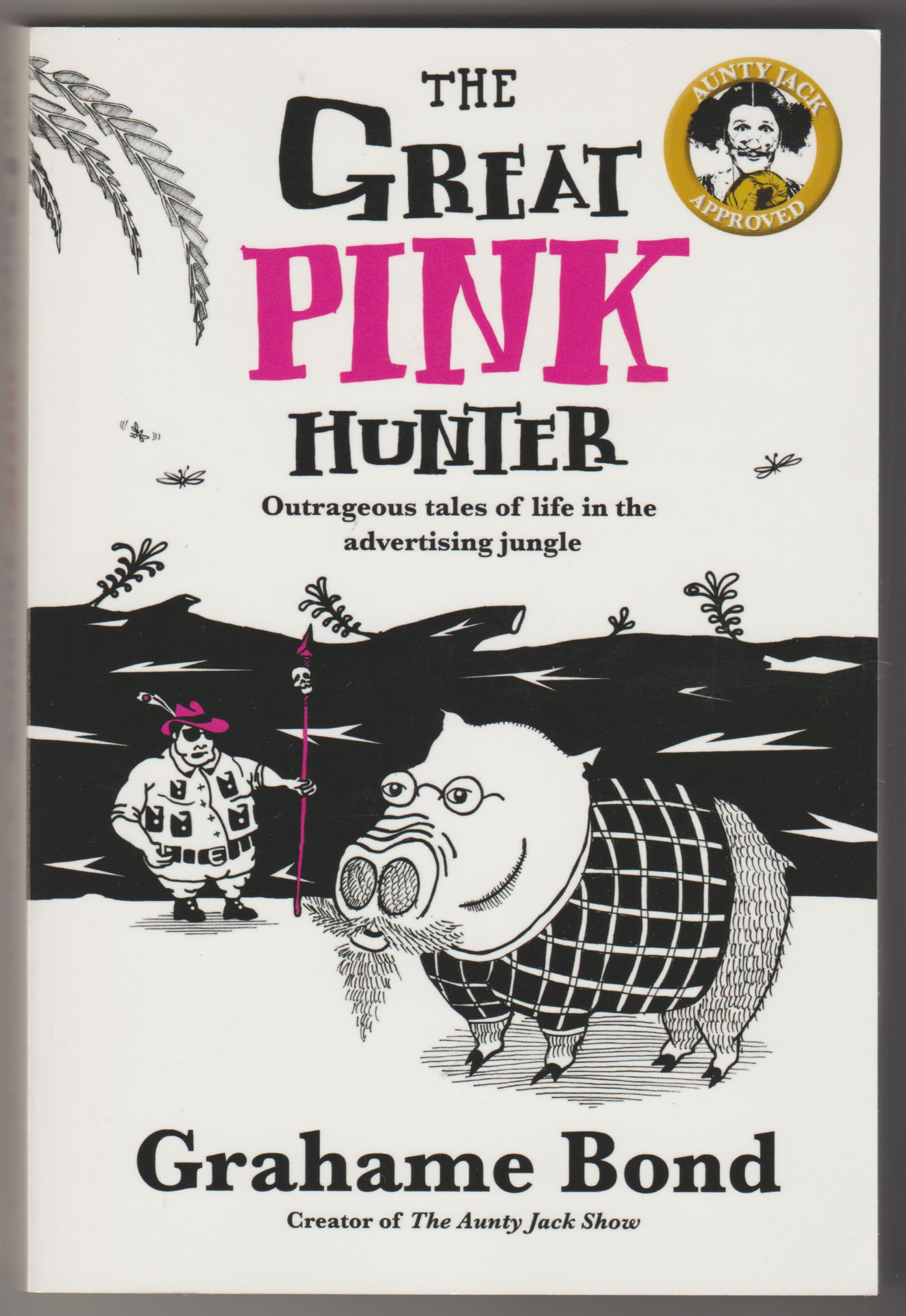 Image for THE GREAT PINK HUNTER: A Fable