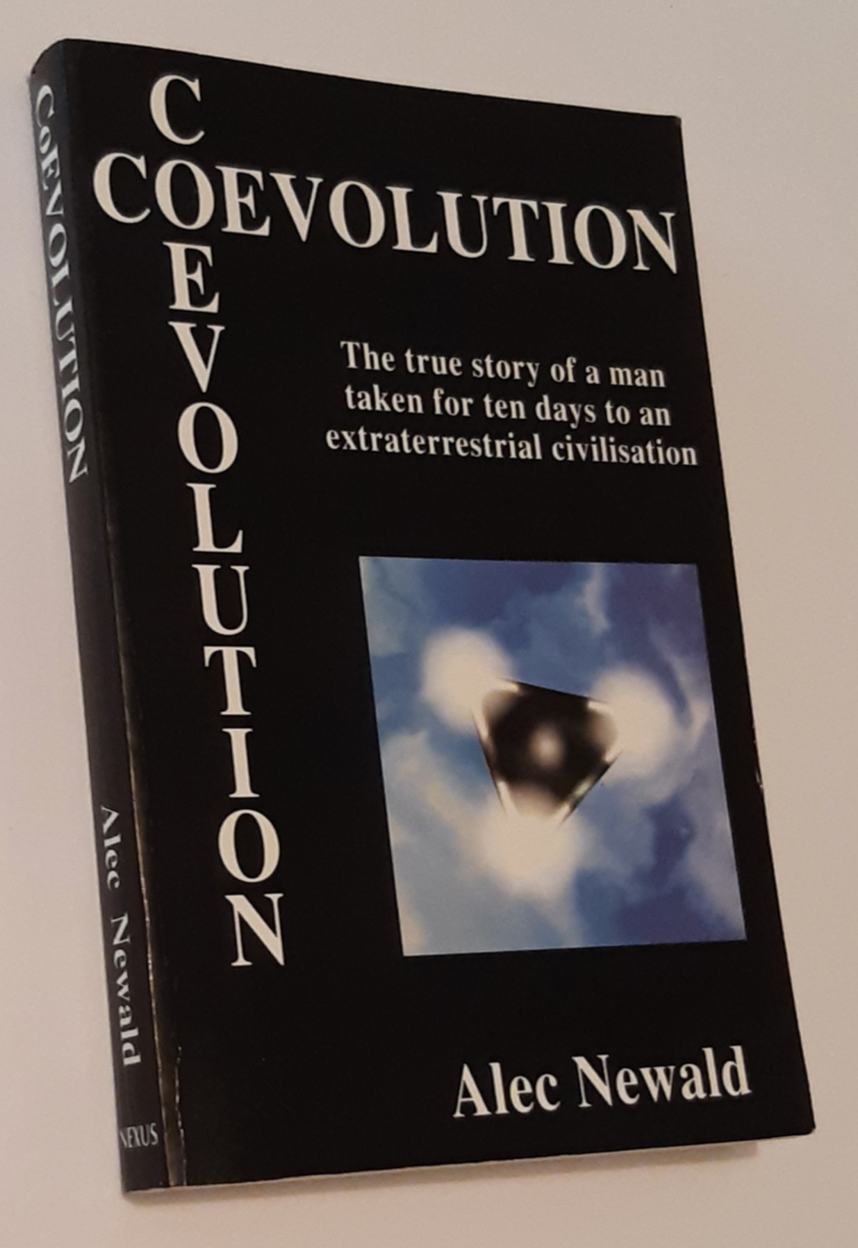 Image for CoEVOLUTION: The True Story of a Man Taken for Ten Days to an Extraterrestrial Civiilisation (First Printing)