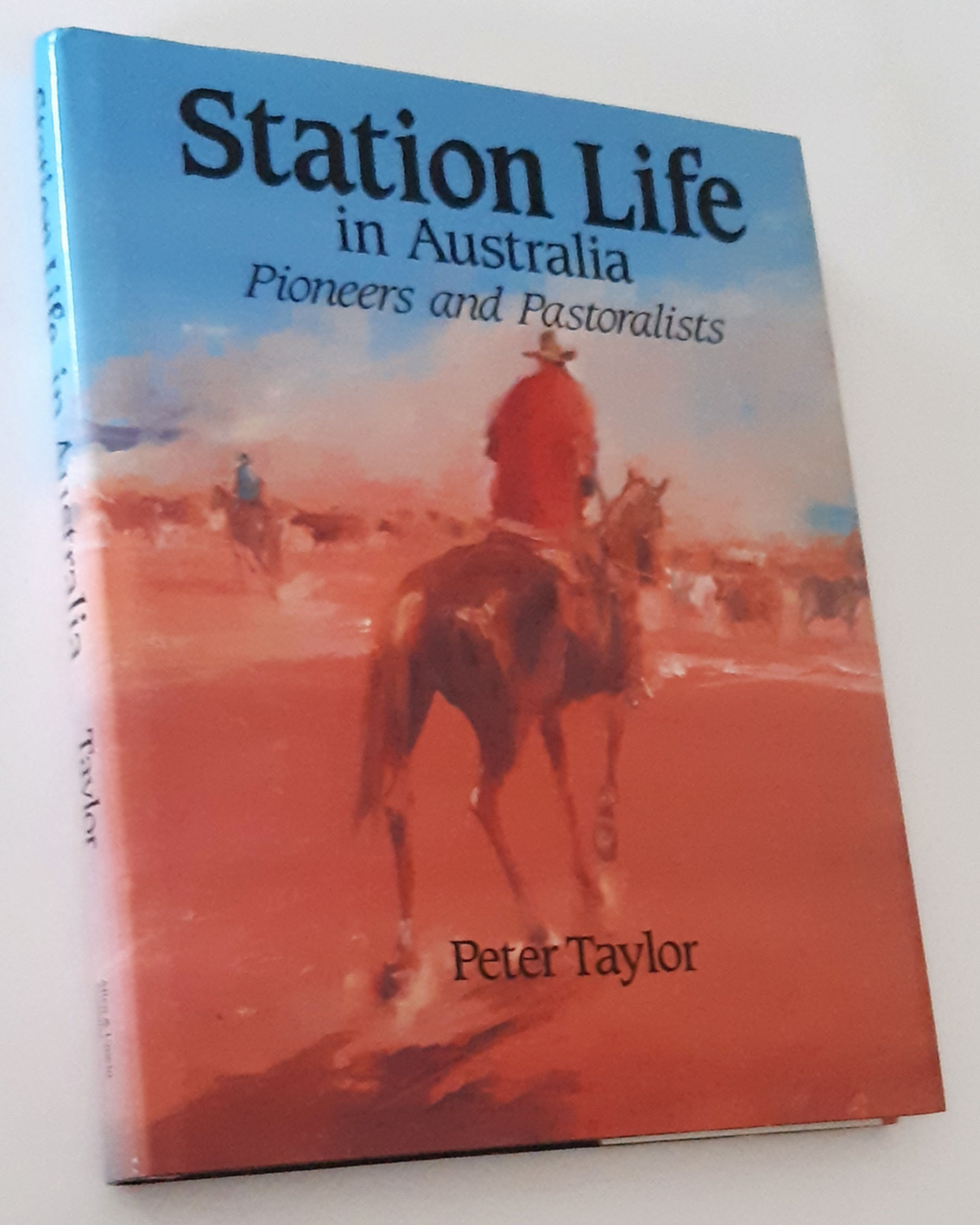 Image for STATION LIFE IN AUSTRALIA: Pioneers and Pastoralists