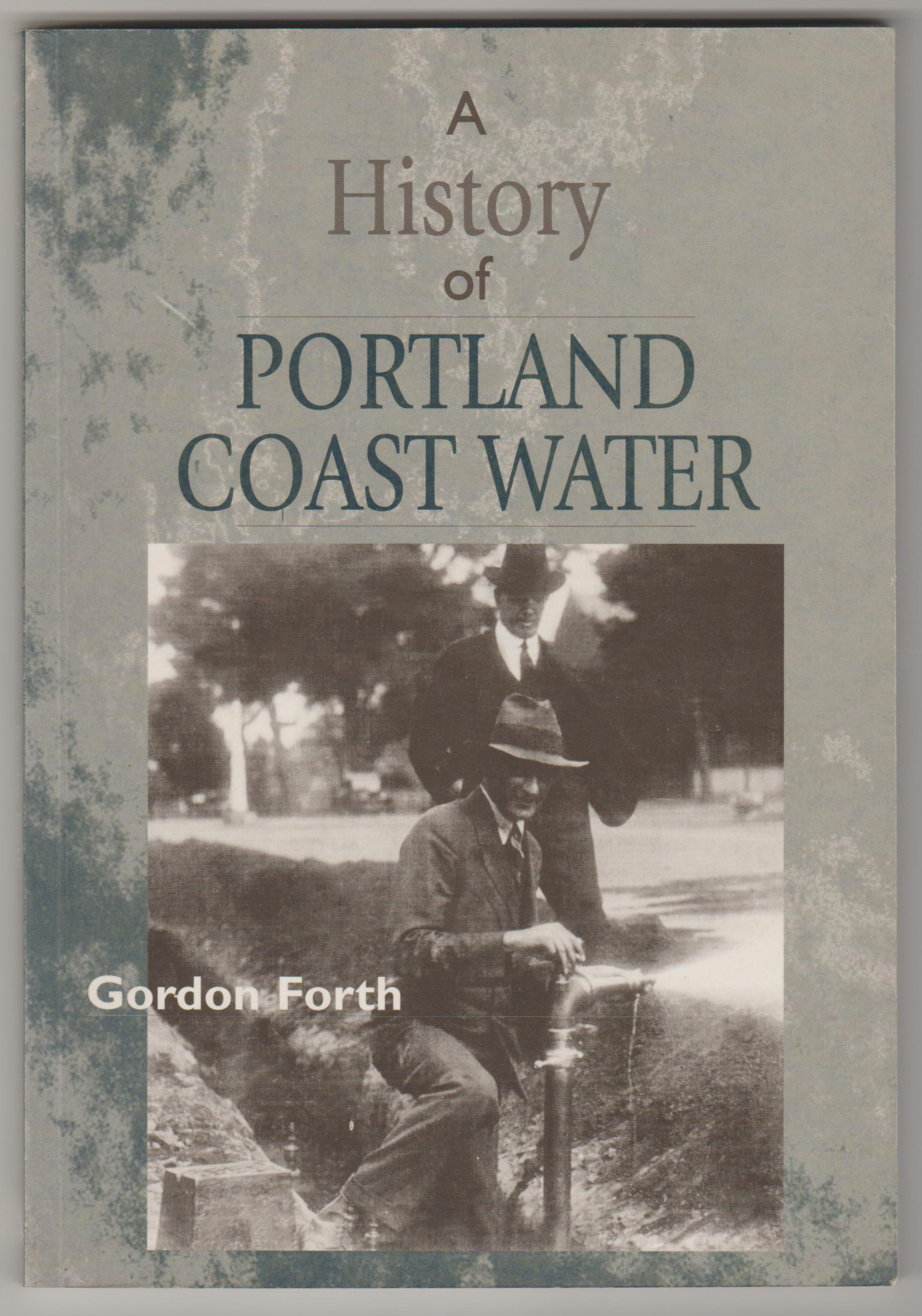 Image for A HISTORY OF PORTLAND COAST WATER