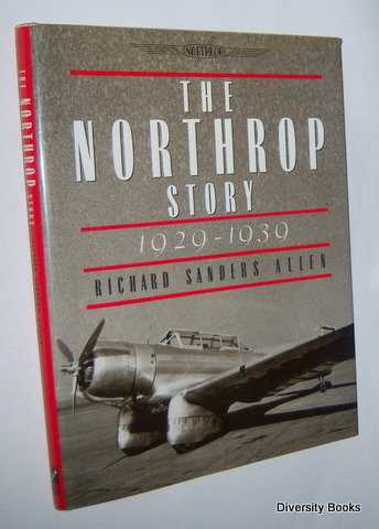 Image for THE NORTHROP STORY 1929-1939