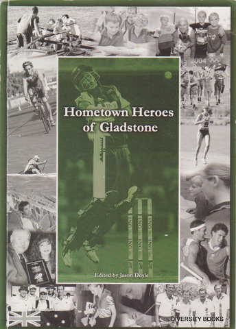 Image for HOMETOWN HEROES OF GLADSTONE