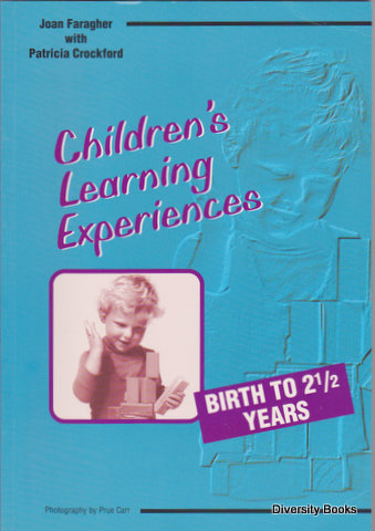 Image for CHILDREN'S LEARNING EXPERIENCES : Birth to 2 1/2 Years