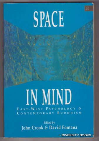 Image for SPACE IN MIND : East-West Psychology and Contemporary Buddhism