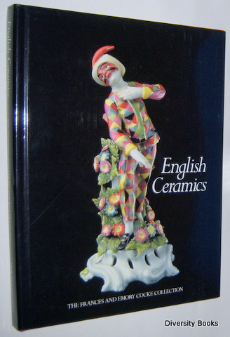 Image for ENGLISH CERAMICS : The Frances and Emory Cocke Collection