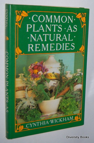 Image for COMMON PLANTS AS NATURAL REMEDIES