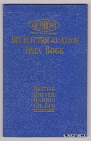 DATA AND SPECIFICATIONS PERTAINING TO ALLOYS FOR ELECTRICAL RESISTANCE. Publication No. B.D.-H.37