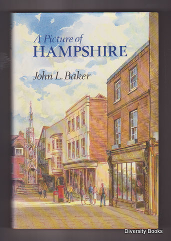 Image for A PICTURE OF HAMPSHIRE. (Signed Copy)